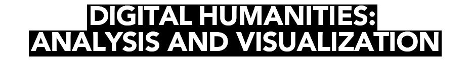 Digital Humanities: Analysis and Visualization Logo